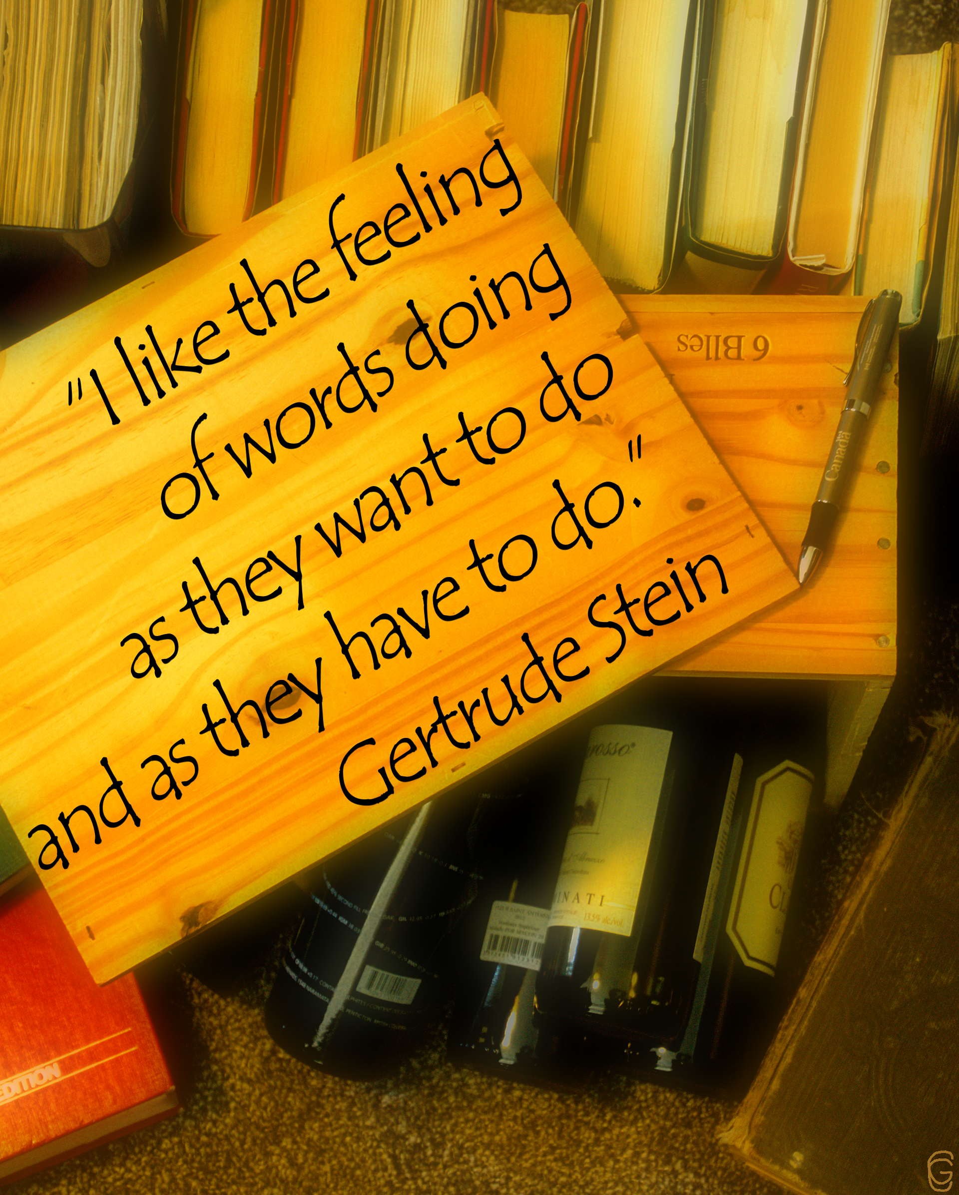 From Gertrude Stein quotes - Week of July 1st to July 5th